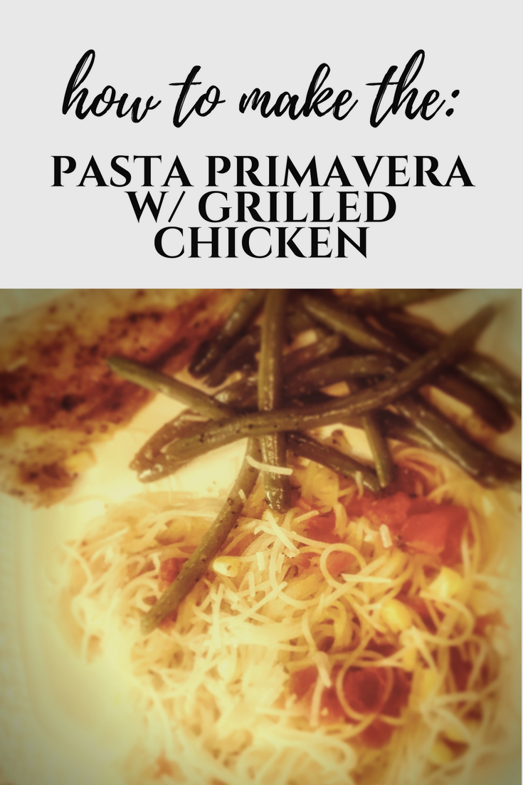 Grilled Chicken Pasta Primavera