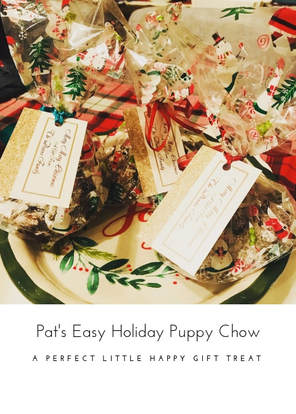Puppy Chow -- Holiday Puppy Chow