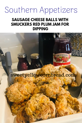 Southern Appetizers, Sausage Cheese Balls, Red Plum Jam for Dipping, Sweet Yellow Cornbread, Southern Lifestyle Blog, Southern Food Blog, Arkansas Popular Lifestyle and Food Blog