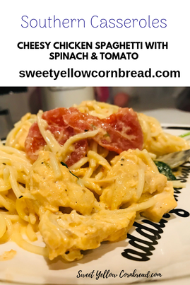 Cheesy Chicken Spaghetti with Spinach & Tomato, Sweet Yellow Cornbread, Southern Food Blog, Southern Lifestyle Blog, Arkansas Lifestyle & Food Blog, Pat Downs, Contributor KTHV 11 The VinePicture
