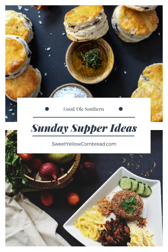 Sunday Supper Ideas